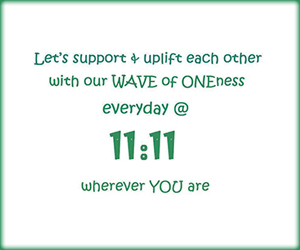 Sponsored by Ascending Into Oneness - Let's Support & Uplift Each Other with Our Wave of Oneness Every Day @ 11:11 Wherever YOU Are
